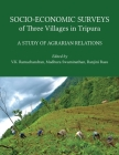 Socio-Economic Surveys of Three Villages in Tripura: A Study of Agrarian Relations Cover Image