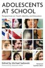 Adolescents at School, Second Edition: Perspectives on Youth, Identity, and Education Cover Image