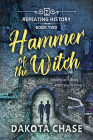 Hammer of the Witch (Repeating History #2) Cover Image