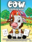 Cow Coloring Book: Funny Cowes Animals Colouring Pages for Kids Stress Relief and Relaxation, Cow Lover Gifts for Children Cover Image