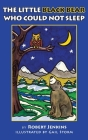 The Little Black Bear Who Could Not Sleep Cover Image