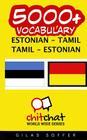 5000+ Estonian - Tamil Tamil - Estonian Vocabulary Cover Image