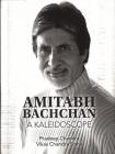 Amitabh Bachchan: A Kaleidoscope Cover Image