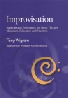 Improvisation: Methods and Techniques for Music Therapy Clinicians, Educators, and Students Cover Image