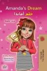 Amanda's Dream (English Arabic Bilingual Book for Kids) (English Arabic Bilingual Collection) Cover Image