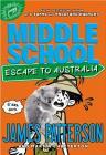 Middle School: Escape to Australia Lib/E Cover Image