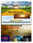 Miracles And Massacres: True and Untold Stories of the Religions of America And the World of 2014 by Faisal Cover Image