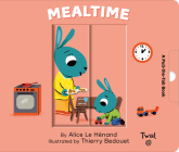 Mealtime: A Pull-the-Tab Book (Pull and Play #6) Cover Image