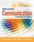 Public Health Communication: Critical Tools and Strategies Cover Image