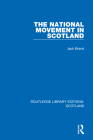 The National Movement in Scotland Cover Image