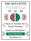 The Roulette Formula: How to Predict the Exact Number Cover Image