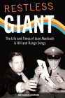 Restless Giant: The Life and Times of Jean Aberbach and Hill and Range Songs (Music in American Life) Cover Image