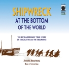 Shipwreck at the Bottom of the World: The Extraordinary True Story of Shackleton and the Endurance Cover Image