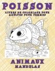 Livres de coloriage pour adultes pour femmes - Mandelas - Animaux - Poisson Cover Image