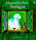 Grandfather Twilight (Paperstar Book) Cover Image