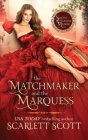 The Matchmaker and the Marquess Cover Image