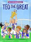 Teo the Great: A Child's Approach to Cancer Cover Image