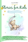 Bed Time Stories for Kids: for Beautiful Dream. A Collection of Short Funny Fantasy Meditation Fairy Tales with unicorns, Dragons, Flying Fairies Cover Image
