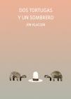 DOS Tortugas Y Un Sombrero (Somos8) Cover Image