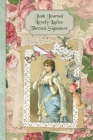 Junk Journal Lovely Ladies Themed Signature: Full color 6 x 9 slim Paperback with ephemera to cut out and paste in - no sewing needed! Cover Image
