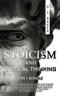 STOICISM and CRITICAL THINKING 2 in 1 bundle Cover Image