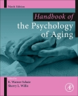 Handbook of the Psychology of Aging (Handbooks of Aging) Cover Image