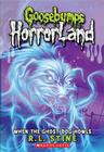 When the Ghost Dog Howls (Goosebumps HorrorLand #13) Cover Image