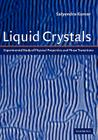 Liquid Crystals: Experimental Study of Physical Properties and Phase Transitions Cover Image