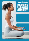 Teen Guide to Managing Stress and Anxiety Cover Image