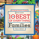 The 10 Best of Everything Families: An Ultimate Guide for Travelers Cover Image