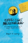 Effective Mentoring: A Comprehensive Guide to Being a Better Mentor Cover Image