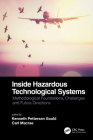 Inside Hazardous Technological Systems: Methodological foundations, challenges and future directions Cover Image