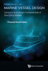 Principles of Marine Vessel Design: Concepts and Design Fundamentals of Sea Going Vessels Cover Image