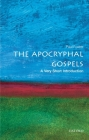 The Apocryphal Gospels (Very Short Introductions) Cover Image
