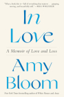 In Love: A Memoir of Love and Loss Cover Image