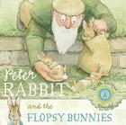 Peter Rabbit and the Flopsy Bunnies Cover Image