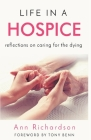 Life in a Hospice: Reflections on Caring for the Dying Cover Image