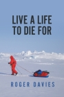 Live a Life To Die For Cover Image