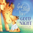 God Bless You & Good Night (God Bless Book) Cover Image