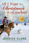 All I Want for Christmas Is a Cowboy (The Wyoming Cowboys Series #1) Cover Image