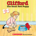 Clifford The Small Red Puppy Cover Image