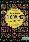 Everything's Blooming: 30 Floral Wool Appliqué Quilt Blocks Cover Image