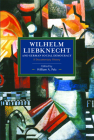 Wilhelm Liebknecht and German Social Democracy: A Documentary History Cover Image