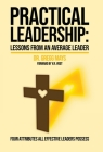 Practical Leadership Lessons from an Average Leader: Lessons from an Average Leader Cover Image
