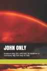 John Only: Scripture only, YLT, only text, no headlines or comments. Big font easy to read Cover Image