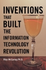Inventions That Built the Information Technology Revolution Cover Image