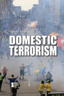 Domestic Terrorism (Opposing Viewpoints) Cover Image
