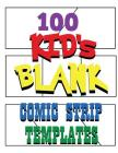 100 Kid's Blank Comic Strip Templates With 8 Irregular Panels Cover Image
