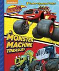 A Monster Machine Treasury (Blaze and the Monster Machines) Cover Image
