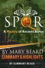 Spqr: A History of Ancient Rome: By Mary Beard - Summary & Highlights Cover Image